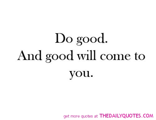 do-good-quotes-pics-pictures-sayings-images1